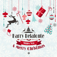 Harry Belafonte - Harry Belafonte Wishes You a Merry Christmas