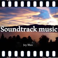 Joy Max - Soundtrack Music (Special for Movie)