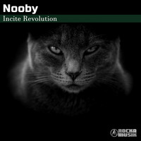 Nooby - Incite Revolution