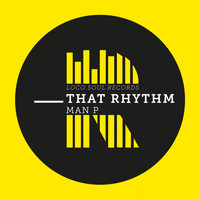Man P - That Rhythm