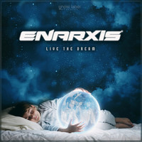 Enarxis - Live the Dream