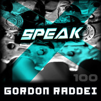 Gordon Raddei - Speak