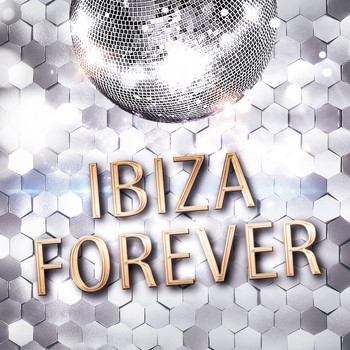 Various Artists - Ibiza Forever (Explicit)