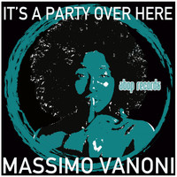 Massimo Vanoni - It's a Party over Here