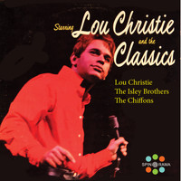 Lou Christie, The Isley Brothers, The Chiffons - Lou Christie and The Classics