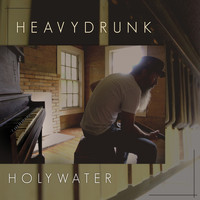 Heavydrunk - Holywater