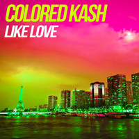 Colored Kash - Like love