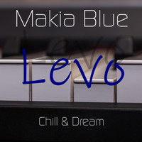 Makia Blue - Levo (Chill & Dream)