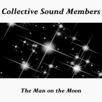 Collective Sound Members - The Man on the Moon