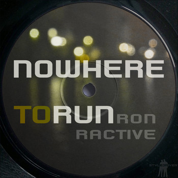 Ron Ractive - Nowhere to Run