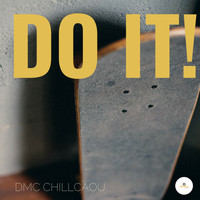 chillcaou - Do It!