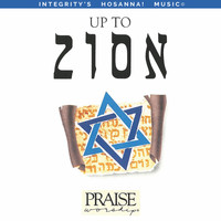Paul Wilbur & Integrity's Hosanna! Music - Up to Zion (Live)