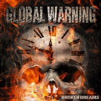 Global Warning - Broken Dreams