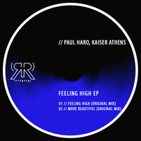 Paul Haro, Kaiser Athens - Feeling High EP