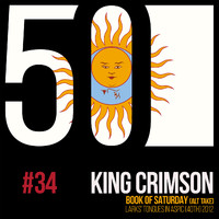 King Crimson - Book Of Saturday (KC50, Vol. 34)