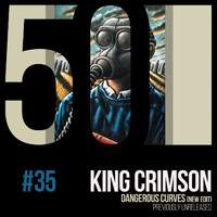 King Crimson - Dangerous Curves (KC50, Vol. 35)