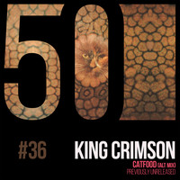 King Crimson - Catfood (KC50, Vol. 36)