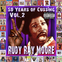 Rudy Ray Moore - 50 Years Of Cussing, Vol. 2 (Explicit)