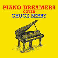 Piano Dreamers - Piano Dreamers Cover Chuck Berry (Instrumental)