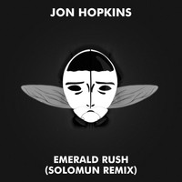 Jon Hopkins - Emerald Rush (Solomun Remix)