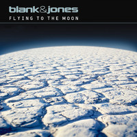Blank & Jones - Flying to the Moon (All Mixes)