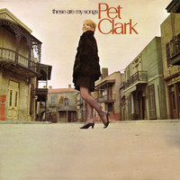 Petula Clark - These Are My Songs