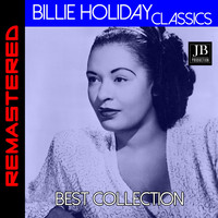 Billie Holiday - Billie Holiday Classics (Billie Holiday 1954 / Music for Torching Albums)