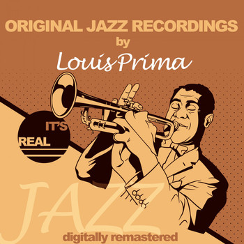 Louis Prima - Original Jazz Recordings (Digitally Remastered)