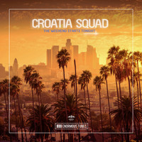 Croatia Squad - The Weekend Starts Tonight