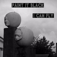 Paint it Black - I Can Fly
