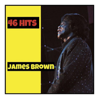James Brown - 46 Hits
