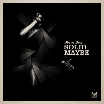 Steve Bug - Solid Maybe
