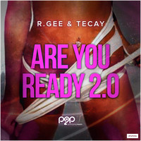 R.Gee & TeCay - Are You Ready 2.0