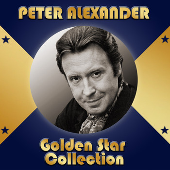 Peter Alexander - Golden Star Collection