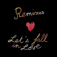 Incontrol - Let's Fall in Love (Remixes) (Explicit)