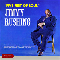 Jimmy Rushing - Five Feet of Soul (Album of 1963)
