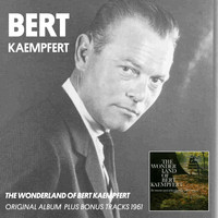 Bert Kaempfert & His Orchestra - The Wonderland of Bert Kaempfert (Album of 1961)