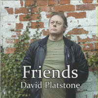 David Platstone / - Friends