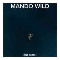 Mando Wild / - One Beach