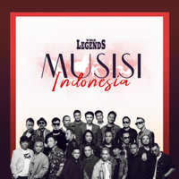 The Legends - Musisi Indonesia (2019 Version)