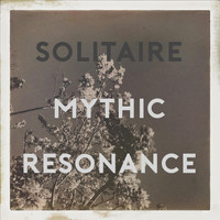 Solitaire - Mythic Resonance