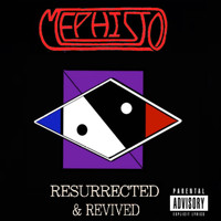 Mephisto - Resurrected and Revived (Explicit)