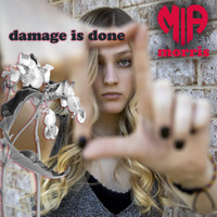 Mia Morris - Damage Is Done