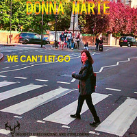 Donna Marie - We Can't Let Go