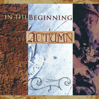 Autumn - In the Beginning