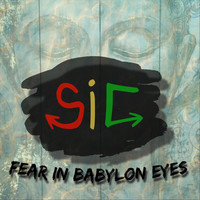 Stuck in Consciousness - Fear in Babylon Eyes