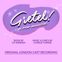 Various Artists - Gretel! - A New Musical
