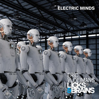 Licks & Brains - Electric Minds
