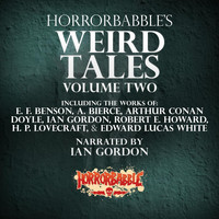HorrorBabble - HorrorBabble's Weird Tales, Vol. 2 (Explicit)