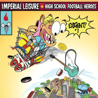 Imperial Leisure & High School Football Heroes - Exigent #1